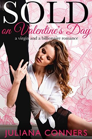 Sold on Valentine's Day by Juliana Conners