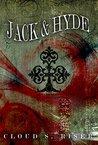 Jack & Hyde by Cloud S. Riser