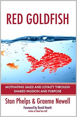 red-goldfish-motivating-sales-and-loyalty-through-shared-passion-and-purpose