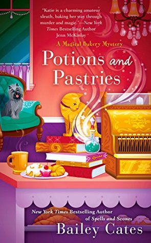 Potions and Pastries (A Magical Bakery Mystery, #7)