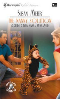 Solusi Cinta Sang Pengasuh - The Nanny Solution(Daycare Dads 3)