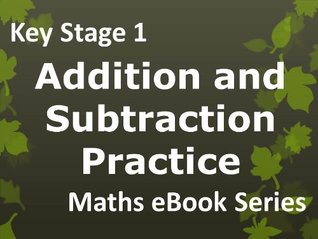 Primary School 'KS1 (Key Stage 1) Maths - Addition and Subtraction Practice - Ages 5-7' eBook