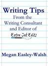 Writing Tips by Megan Easley-Walsh