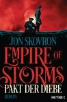 Empire of Storms - Pakt der Diebe by Jon Skovron