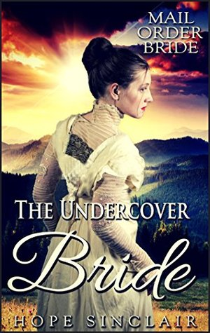the undercover bride mail order brides 5 by hope sinclair
