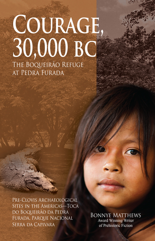 Courage, 30,000 BC by Bonnye Matthews