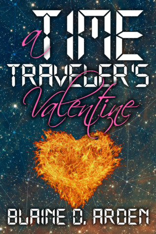 Book Review: A Time Traveler's Valentine by Blaine D. Arden