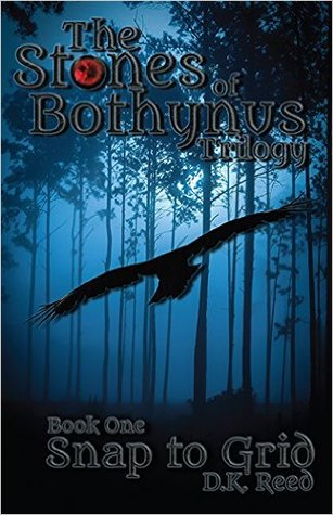 Snap to Grid: Stones of Bothynus Book 1