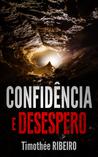 Confidência e desespero