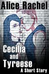 Cecilia and Tyreese: A Short Story (UNDER GROUND #0.4)