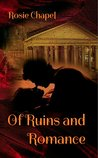 Of Ruins and Romance