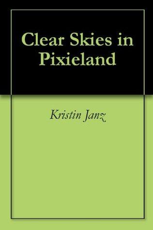 Clear Skies in Pixieland