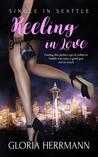 Reeling in Love (Single in Seattle #1)