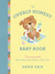 The Overly Honest Baby Book: Uncensored Memories from Baby's First Year