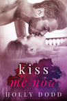Kiss Me Now (Brewhouse, #3)