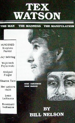 tex-watson-the-man-the-madness-the-manipulation