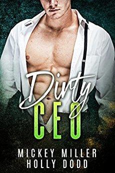 Dirty CEO (Windy City Bad Boys, #1)