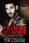 The Prince & The Player (Dirty Players, #1)
