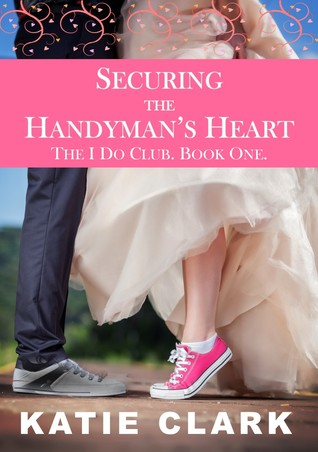 Securing the Handyman's Heart