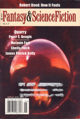 The Magazine of Fantasy & Science Fiction, May 2004 (The Magazine of Fantasy & Science Fiction, #628)