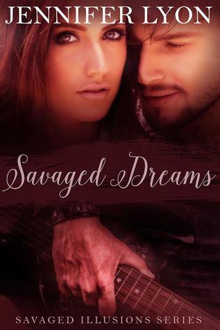Savaged Dreams (Savaged Illusions Trilogy #1)