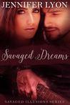 Savaged Dreams by Jennifer Lyon