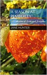 A Season at Pemberley: A Collection of Pride and Prejudice Sensual Intimates