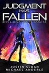 Judgment Has Fallen: A Kurtherian Gambit Series (Reclaiming Honor, #3)