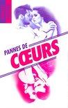 Pannes de Cœurs by Danielle Guisiano
