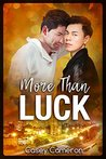 More Than Luck (Legendary Pairs Book 2)