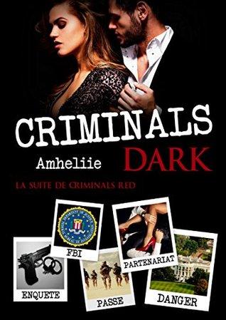 Criminals Dark (Criminals Red, #2)
