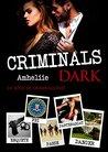 Criminals Dark by Amheliie