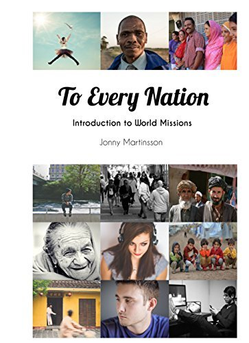 To Every Nation: Introduction To World Missions