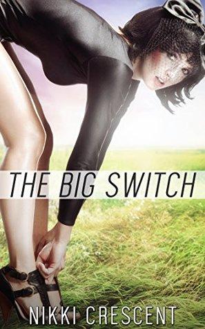 THE BIG SWITCH (Transgender, Transformation, Feminization)