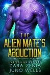 The Alien Mate's Abduction (Alien Abduction, #2)