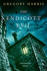 The Endicott Evil (A Colin Pendragon Mystery)