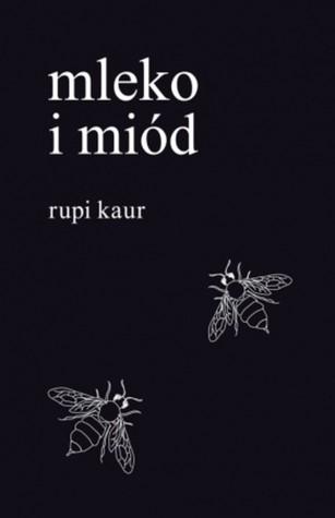 Mleko i miód by Rupi Kaur