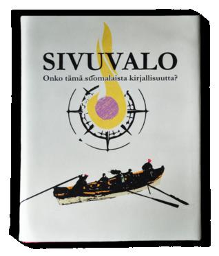 Sivuvalo. Onko tämä suomalaista kirjallisuutta?