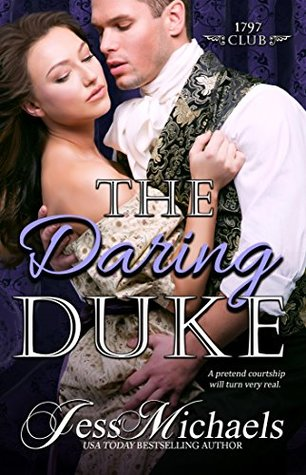The Daring Duke: The 1797 Club