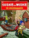 De Heldenmaker by Willy Vandersteen