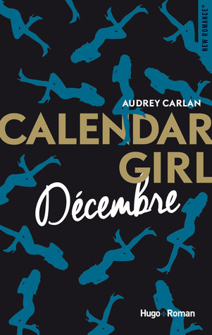 December Calendar Girl 12 By Audrey Carlan