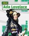 ADA Lovelace: First Computer Programmer