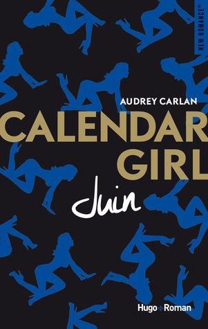 Juin by Audrey Carlan