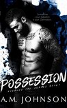 Possession (Avenues Ink, #1)