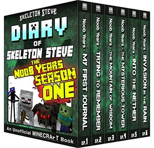 Minecraft Diary of Skeleton Steve the Noob Years - FULL Season One (1): Unofficial Minecraft Books for Kids, Teens, & Nerds - Adventure Fan Fiction Diary ... Mobs Series Diaries - Bundle Box Sets 6)