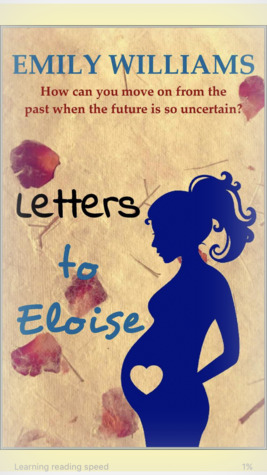 Letters to Eloise by Emily  Williams