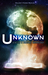 Unknown: A Science Fiction and Fantasy Anthology