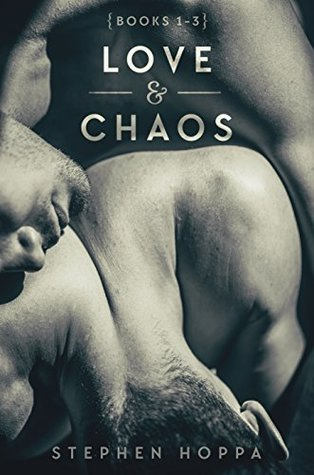 Love & Chaos Books 1-3 by Stephen Hoppa