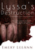 Lyssa's Destruction by Emery LeeAnn