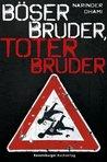 Böser Bruder, Toter Bruder